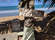 "Loquillo Beach, PR, ""Only for fishermen!"""